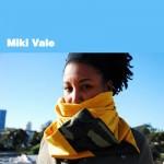 Miki Vale – Artist/DJ/Promoter