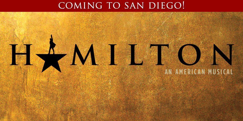 Hamilton @ Broadway San Diego  | San Diego | California | United States