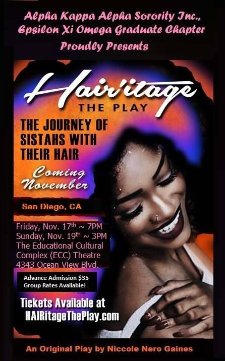 Hair'itage the Play @ Educational Cultural Complex | San Diego | California | United States