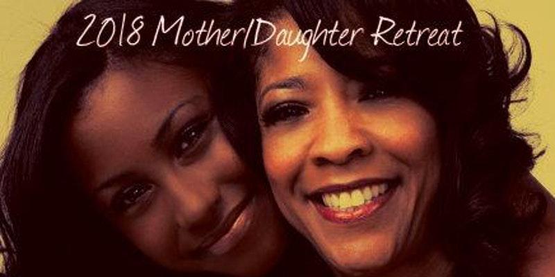 2018 FLY Queen Mother/Daughter Retreat @ TBA