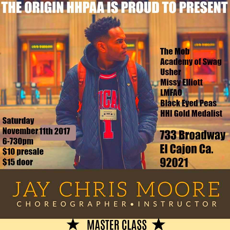 Hip Hop Master Class w/Jay Chris Moore @ The Origin Hip Hop Performing Arts Academy  | El Cajon | California | United States