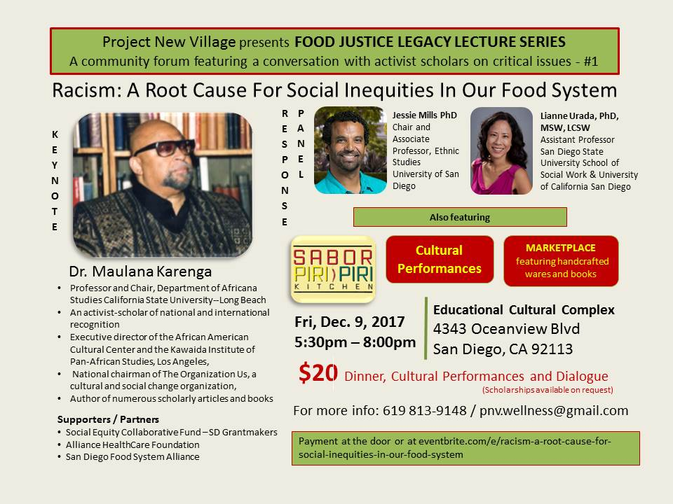 Project New Village host Food Justice Legacy Lecture Series Ft Dr. Maulana Karenga @ Educational Cultural Complex (ECC) | San Diego | California | United States