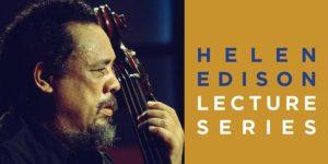 UC San Diego Helen Edison Lecture Series presents Charles Mingus: Tijuana Moods @ San Diego Central Library @ Joan Λ Irwin Jacobs Common, Morgan Auditorium  | San Diego | California | United States
