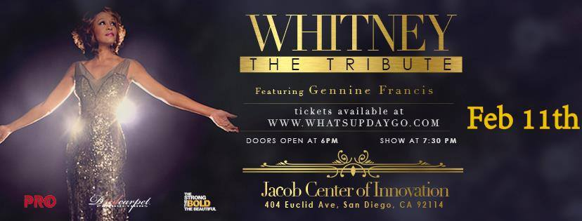 A Tribute to Whitney @ Jacobs Center for Neighborhood Innovation  | San Diego | California | United States
