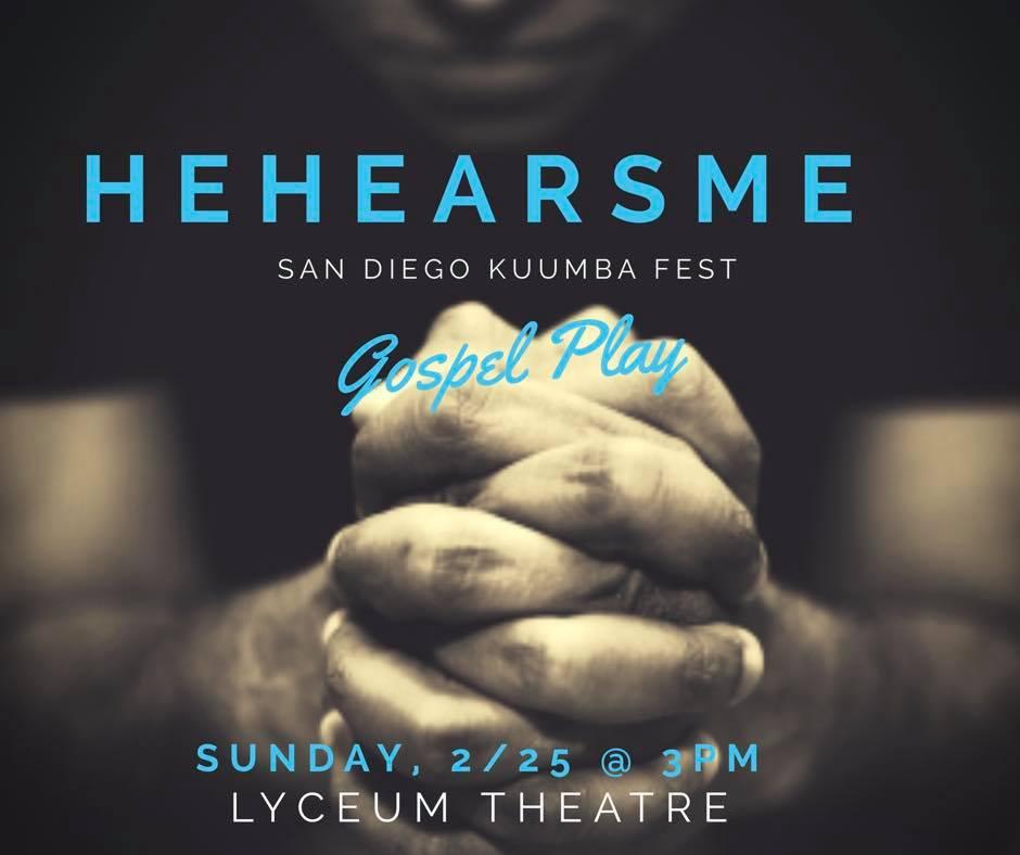 He Hears Me Gospel Play @ San Diego Repertory Theatre | San Diego | California | United States