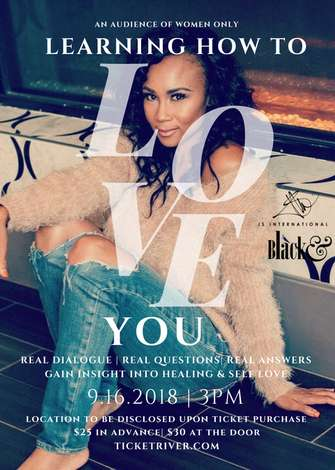 JS International and Black & Magazine present Learning How to Love YOU Women's Discussion Forum