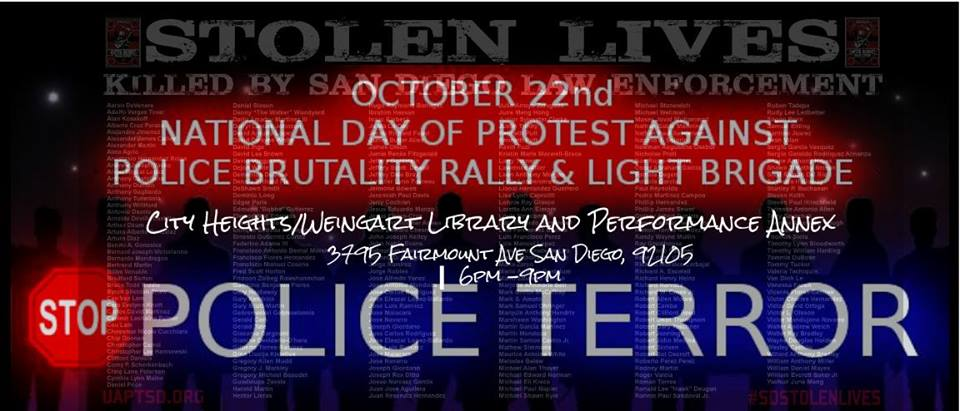October 22nd Nat'l Day of Protest Against Police Terror Repression @ City Heights/Weingart Library and Performance Annex