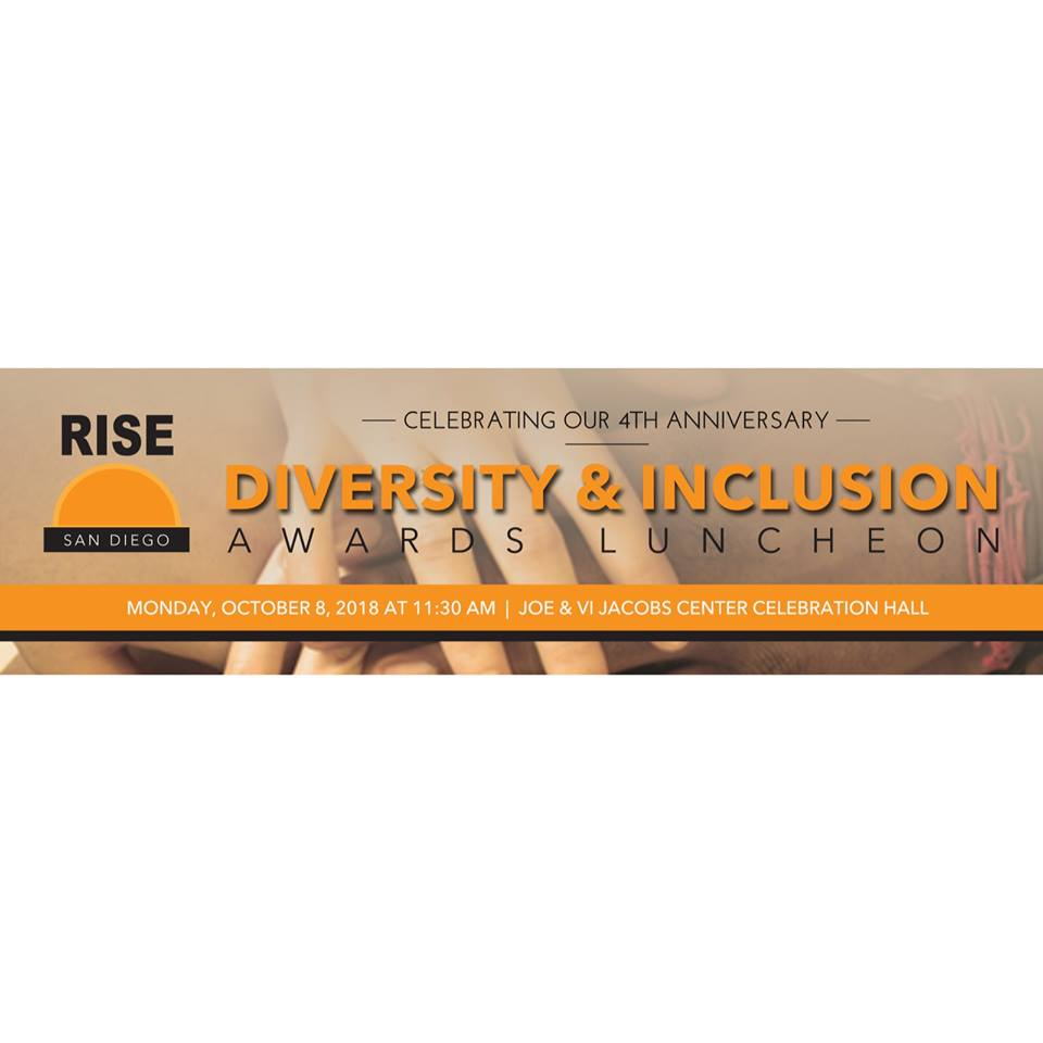 RISE San Diego 2018 Annual Diversity & Inclusion Awards Luncheon @  Jacobs Center for Neighborhood Innovation
