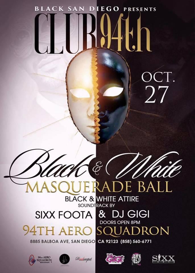 Black & White Masquerade Ball @ 94th Aero Squadron Restaurant - San Diego