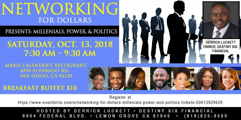 NETWORKING FOR DOLLARS - Millenials, Power and Politics @ Marie Callender's
