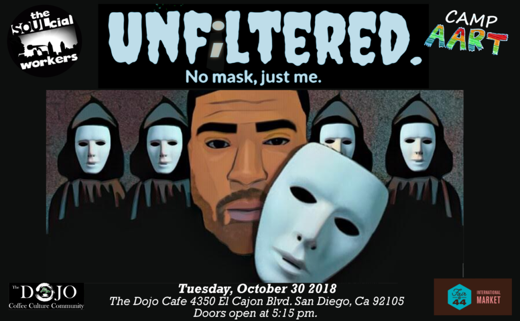 Unfiltered: No Mask, Just Me. A Showcase and Benefit for Camp AART @ The Dojo Cafe