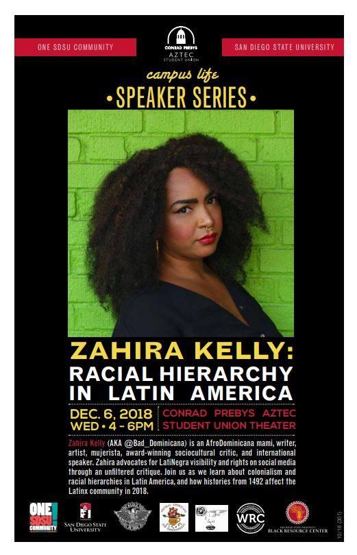 Zahira Kelly: Racial Hierarchy in Latin America @ Conrad Prebys Aztec Student Union