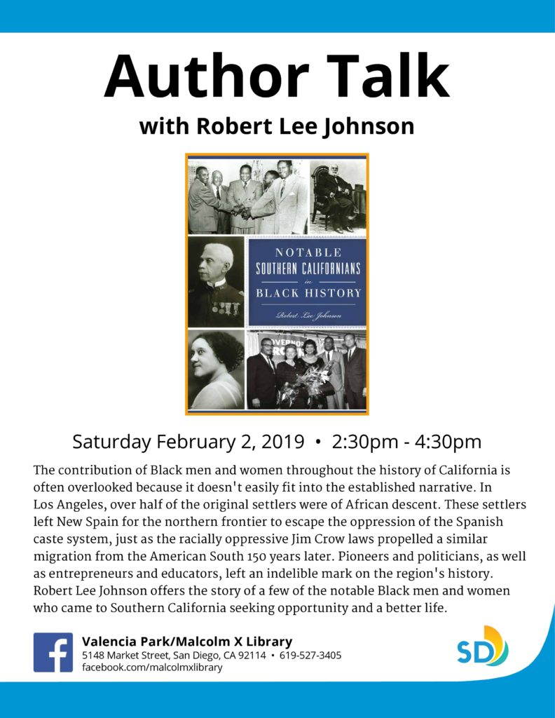Author Talk with Robert Lee Johnson : Notable Southern Californians in Black History @ Malcolm X Library