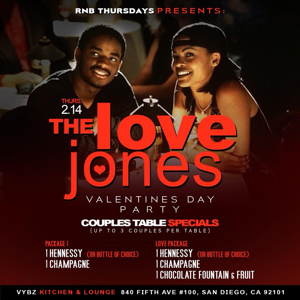 The love jones Valentine's Day party @ Vybz NightClub SD