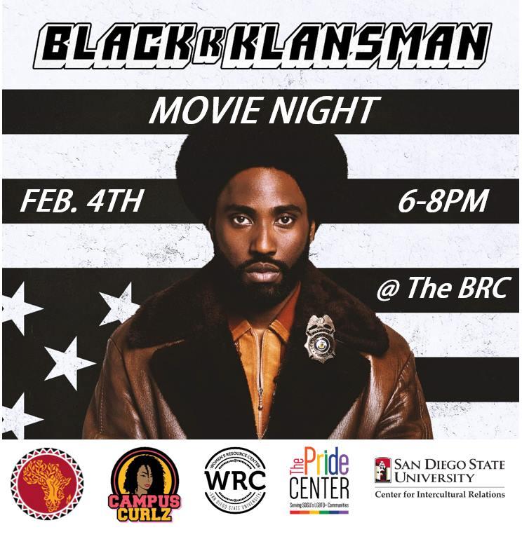 BLACKkKLANSMAN Movie Night @ Black Resource Center- SDSU