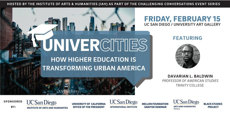 UniverCities: How Higher Ed is Transforming Urban America @ UC San Diego - University Art Gallery (UAG)