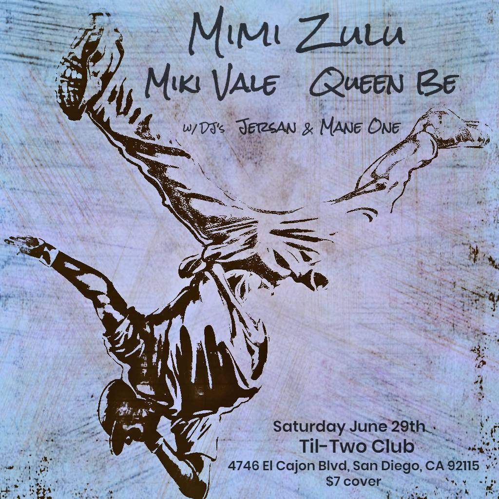 Mimi Zulu, Miki Vale, Queen Be @ Til Two Club