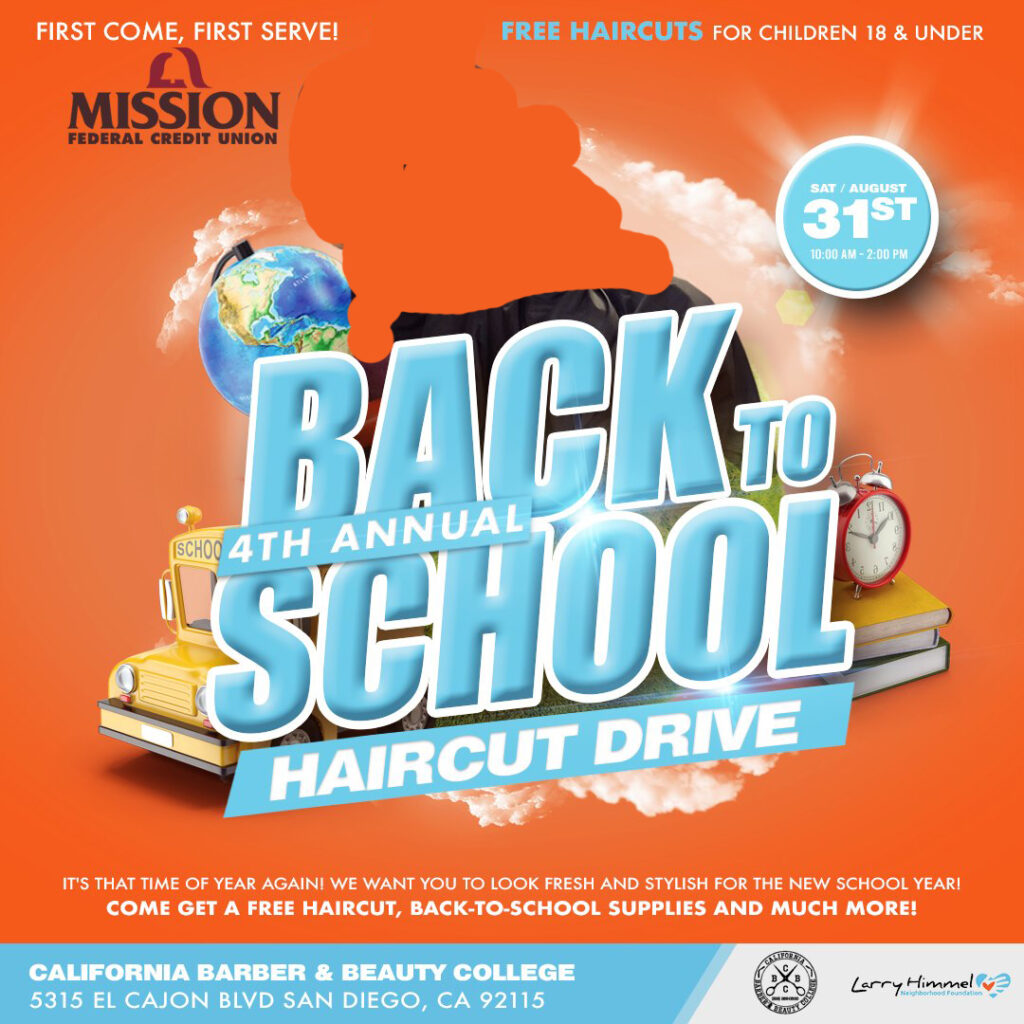 4th Annual Back-To-School Haircut Drive @ California Barber and Beauty College